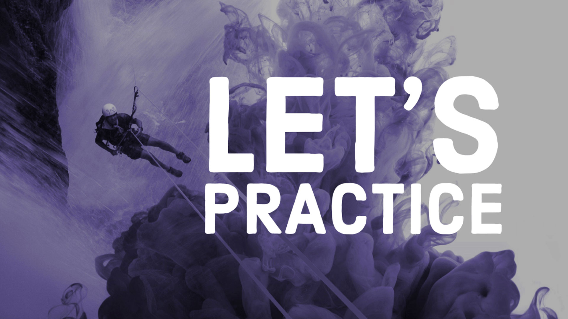Let's Practice Workshop Canyons and Crags